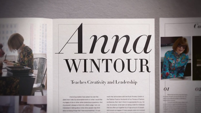 Anna Wintour Teaches Creativity and Leadership